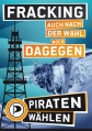 SH-BTW13-Plakat Fracking.jpg